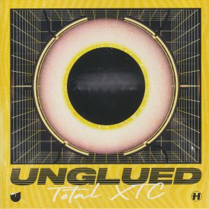 UNGLUED - Total  XTC