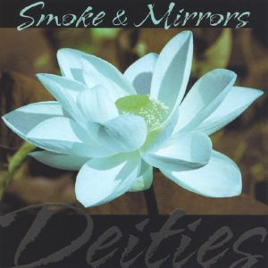 MICHAEL & SPIDER aka SMOKE & MIRRORS - Deities