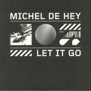 DE HEY, Michel - Let It Go