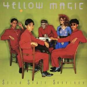YELLOW MAGIC ORCHESTRA - Solid State Survivor (remastered)