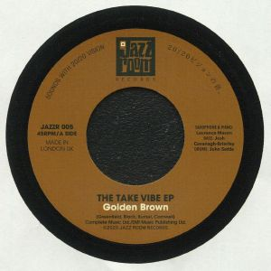 TAKE VIBE EP, The - Golden Brown