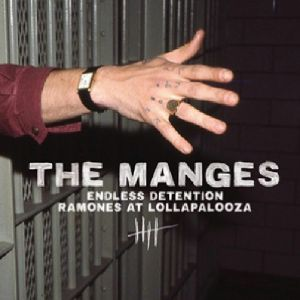 MANGES, The - Endless Detention