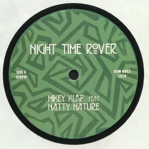 MIKEY KLAP/MICHAEL EXODUS - Night Time Rover
