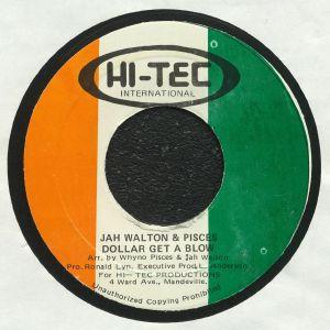 JAH WALTON/PISCES - Dollar Get A Blow (warehouse find, slight sleeve wear)