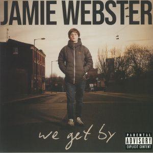 WEBSTER, Jamie - We Get By