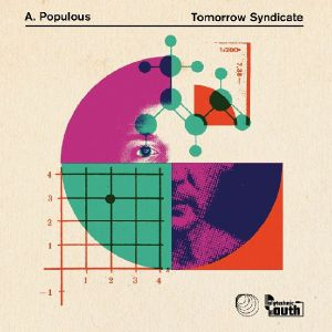 TOMORROW SYNDICATE - Populous