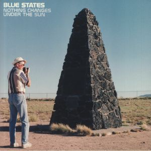 BLUE STATES - Nothing Changes Under The Sun (reissue)