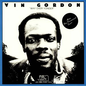 GORDON, Vin - Way Over Yonder (reissue)