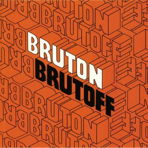 VARIOUS - Bruton Brutoff: The Ambient Electronic & Pastoral Side Of The The Bruton Library Catalogue