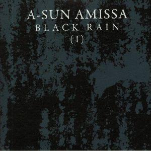 A SUN AMISSA - Black Rain (I)