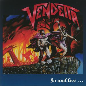 VENDETTA - Go & Live Stay & Die
