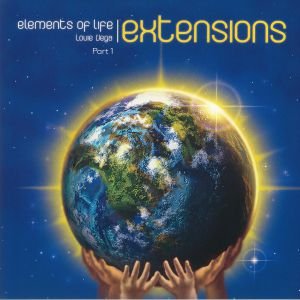 ELEMENTS OF LIFE/LOUIE VEGA - Elements Of Life: Extensions Part 1