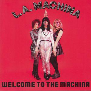 LA MACHINA - Welcome To The Machina
