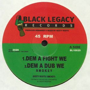 SMOKEY/KEETY ROOTS - Dem A Fight We