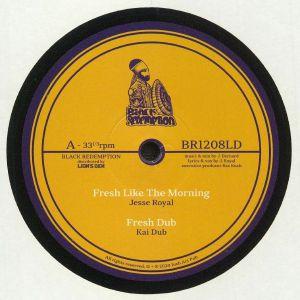 ROYAL, Jesse/KAI DUB/WELLETTE SEYON - Fresh Like The Morning