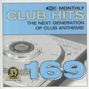 VARIOUS - DMC Monthly Club Hits 169: The Next Generation Of Club Anthems! (Strictly DJ Only)