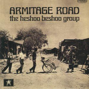 HESHOO BESHOO GROUP, The - Armitage Road (reissue)