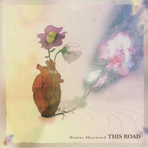 SHERWOOD, Denise - This Road