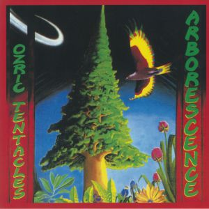 OZRIC TENTACLES - Arborescence (remastered)
