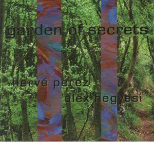 PEREZ, Herve/ALEX HEGYESI - Garden Of Secrets