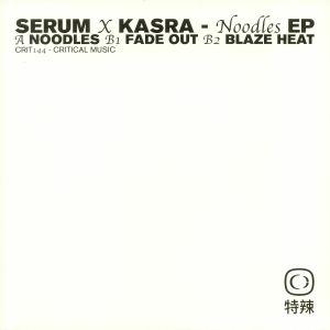 SERUM/KASRA - Noodles EP
