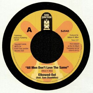 ELBOWED OUT feat SAM CHAMBLISS - All Men Don't Love The Same