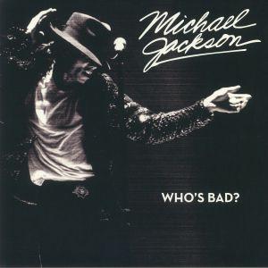 JACKSON, Michael - Who's Bad