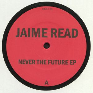 READ, Jaime - Never The Future EP