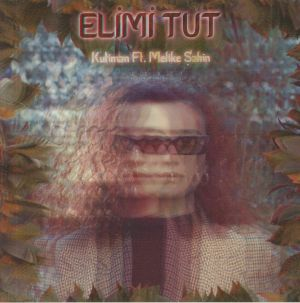KUTIMAN feat MELIKE SAHIN - Elimi Tut