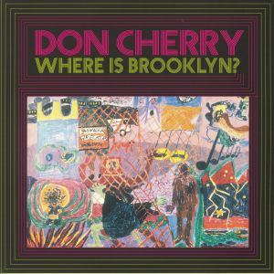 CHERRY, Don - Where Is Brooklyn?