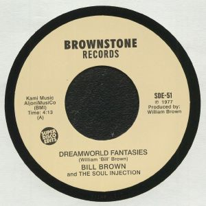 BROWN, Bill/THE SOUL INJECTION - Dreamworld Fantasies