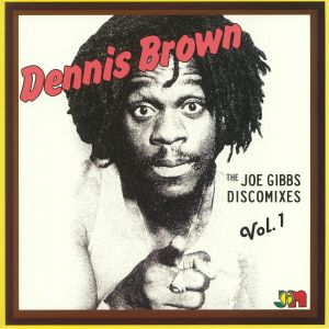 BROWN, Dennis - The Joe Gibbs Discomixes Vol 1