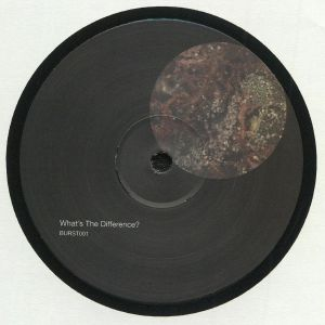 BURST - What's The Difference