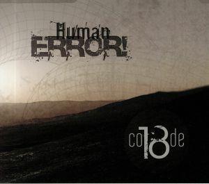 CODE 18 - Human Error!