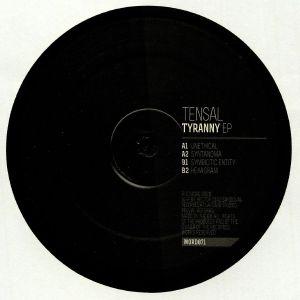 TENSAL - Tyranny EP