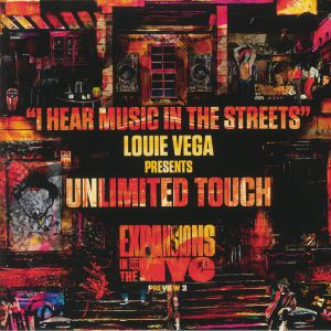 VEGA, Louie presents UNLIMITED TOUCH - I Hear Music In The Streets