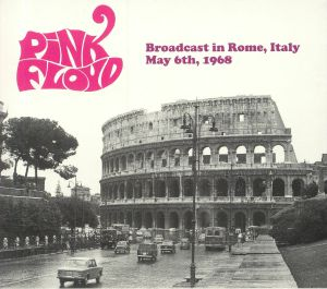 PINK FLOYD - Broadcast In Rome Italy May 6th 1968