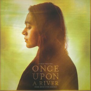 VARIOUS - Once Upon A River (Soundtrack)