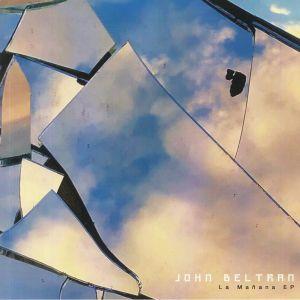 BELTRAN, John - La Manana EP