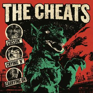 CHEATS, The - Cussin' Crying 'n' Carrying On