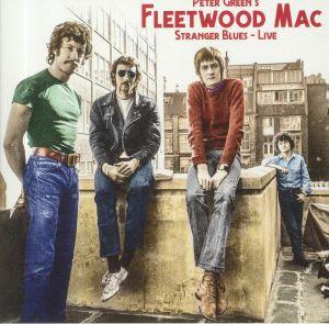 PETER GREEN'S FLEETWOOD MAC - Stranger Blues: Live