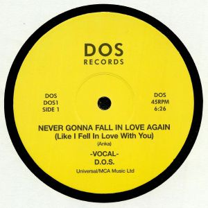 DOS - Never Gonna Fall In Love Again (Like I Fell In Love With You)