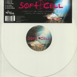 SOFT CELL - Cruelty Without Beauty: 2020 Extended Mixes