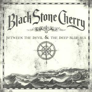 BLACK STONE CHERRY - Between The Devil & The Deep Blue Sea (reissue)