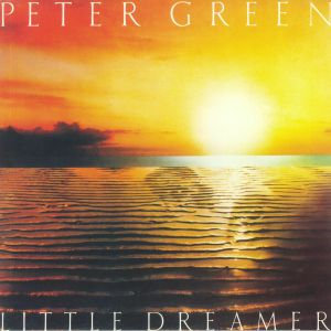 GREEN, Peter - Little Dreamer (reissue)