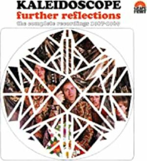 KALEIDOSCOPE - Further Reflections: The Complete Recordings 1967-1969