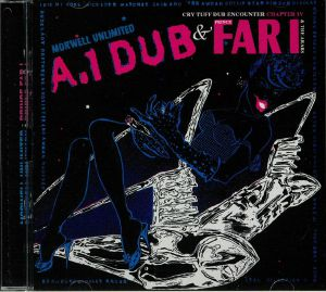 MORWELL UNLIMITED/PRINCE FAR I & THE ARABS/VARIOUS - A1 Dub/Cry Tuff Dub Encounter Chapter IV