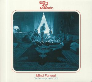 DAY OF PHOENIX - Mind Funeral: The Recordings 1968-1972
