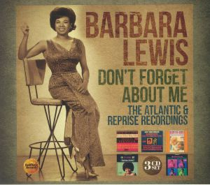 LEWIS, Barbara - Don't Forget About Me: The Atlantic & Reprise Recordings