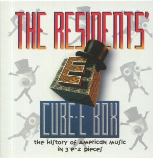 RESIDENTS, The - Cube E Box: The History Of American Music In 3 E Z Pieces